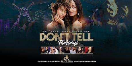 #DontTellThursdays @ Don't Tell Supper Club tickets