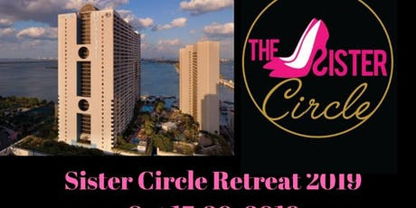 The Sister Circle Retreat 2019 tickets