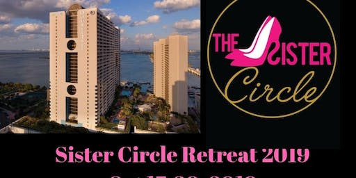 The Sister Circle Retreat 2019