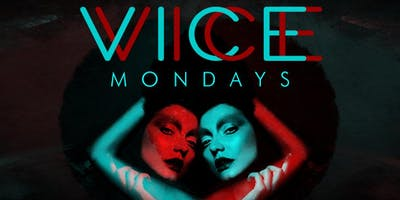 VICE Mondays at Tongue and Groove