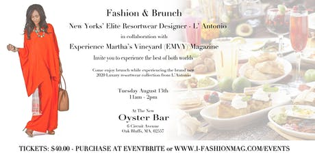 Fashion & Brunch on Martha's Vineyard tickets