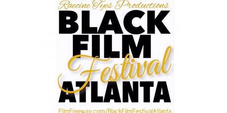 Black Film Festival Atlanta! tickets