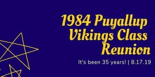 1984 Puyallup Vikings Class Reunion; Celebrating 35 Years