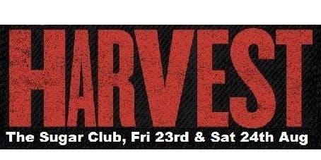 Harvest Live @ The Sugar Club Fri 23rd & Sat 24th Aug 2019