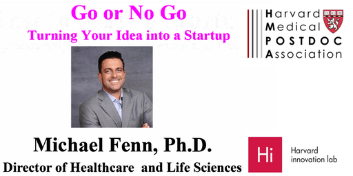 Go or No Go: Turning your Idea into a startup