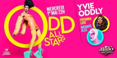ODD ALL STARS: Yvie Oddly, Priyanka Love & Matante Alex