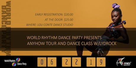 World Rhythm Dance Party Presents: Anyhow Tour and Dance Class W/Lydrock tickets