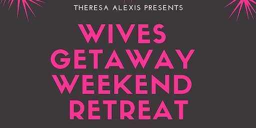Awaken The Fire: Wives Weekend Getaway Retreat
