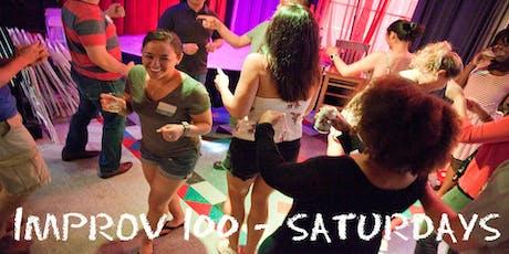 IMPROV 100 Saturdays-Intro to Improv - Build Confidence SUMMER tickets