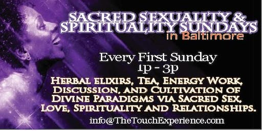 Sacred Sexuality &  Spirituality Sundays in Baltimore