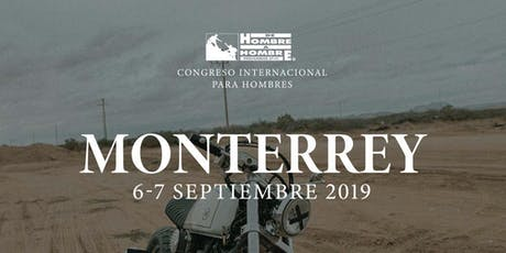 De Hombre A Hombre - Monterrey 2019 tickets
