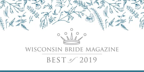 Wisconsin Bride's Best of 2019 tickets