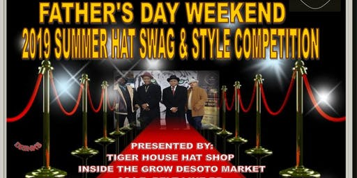 Father's Day Weekend Hat Swag & Style Competition