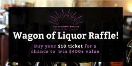 Wagon of Liquor Raffle tickets