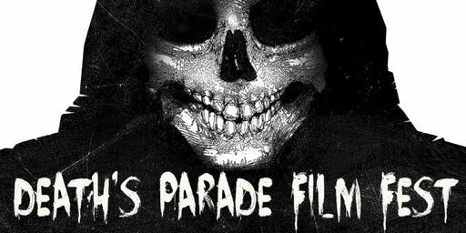 Death's Parade Film Fest