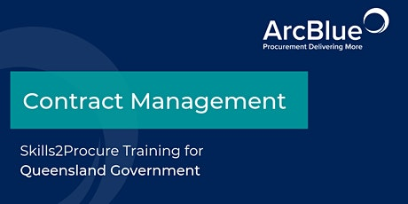 Contract Management Skills2Procure Training for Queensland Government tickets