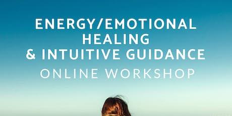 Energy/Emotional Healing & Intuitive Guidance|Online Workshop tickets