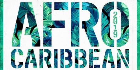 Afro Caribbean 2K19 tickets