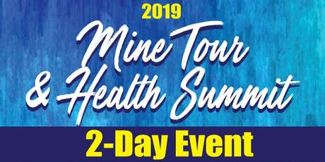 2019 Mine Tour & Health Summit tickets