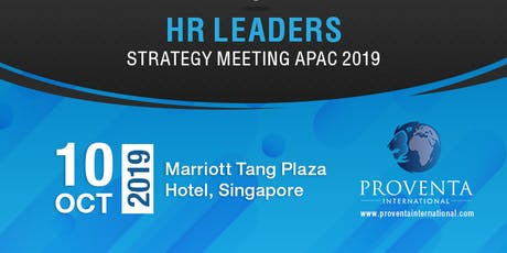 HR Leaders Strategy Meeting Singapore 2019 | Proventa International tickets