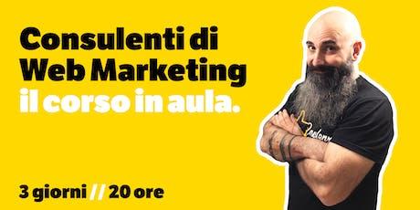 Consulenti di Web Marketing: il corso [ed.13] biglietti