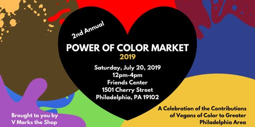 Philly Vegan Pop Flea - Power of Color Market 2019