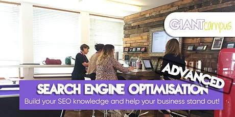 Dominating with SEO - Build your knowledge & help your business stand out tickets