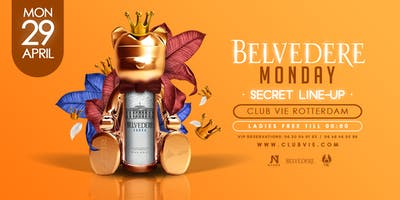 Belvedere+Monday+-+Kings+Edition