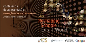 Reshaping Schools for a T-World