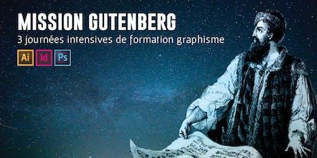 Mission Gutenberg #23 - Formation Graphisme billets