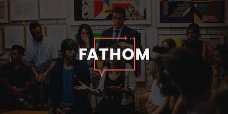 FATHOM: Driving Employee Engagement Through Innovation - HR, Internal Comms tickets