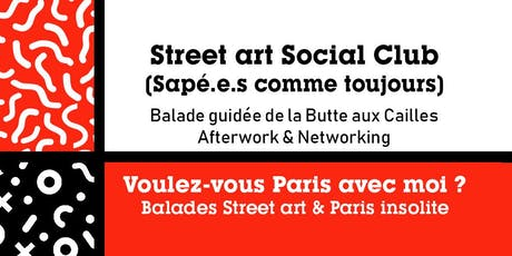 BALADE NETWORKING – STREET ART SOCIAL CLUB - Butte aux Cailles billets