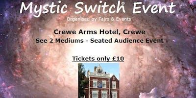 Mystic Switch Event - Crewe