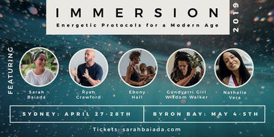 IMMERSION: Energetic Protocols for a Modern Age (Byron Bay)