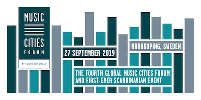 Music Cities Forum - Norrkoping 2019