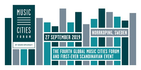 Music Cities Forum - Norrkoping 2019 biljetter