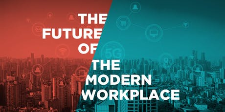 The Future of the Modern Workplace - Manchester tickets