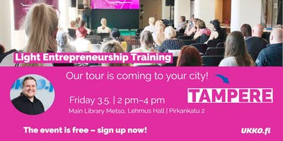 Light Entrepreneurship Training, Tampere