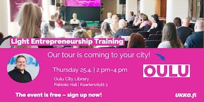 Light Entrepreneurship Training, Oulu