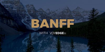 Banff National Park w/VoyEdge RX