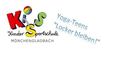 "KURS-ANGEBOT: Yoga-Teens ""Locker bleiben!"" montags"