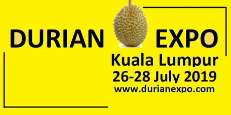 The Great Malaysian Street Food Fair @DurianExpoKL2019 tickets
