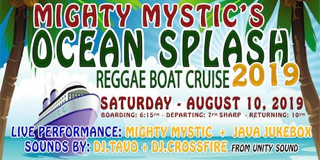 OCEAN SPLASH ** REGGAE SUMMER BOAT CRUISE 2019 tickets
