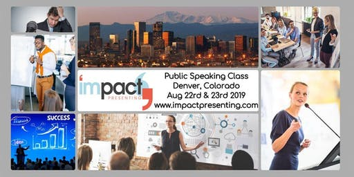 2-Day Denver IMPACT Presenting - Public Speaking and Business Presentations Seminar