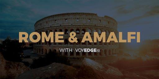 Rome & Amalfi Coast w/ VoyEdge RX