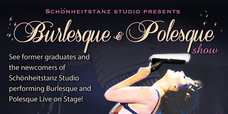Schönheitstanz presents: A Night of live Burlesque & Polesque No 14 tickets