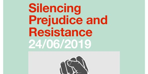 Silencing, Prejudice and Resistance