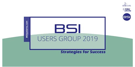 BSI Users Group 2019 Conference tickets