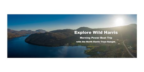 Wild Harris - Morning Power Boat Trip with the North Harris Trust Ranger tickets