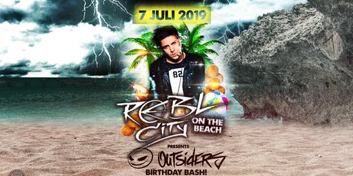 Rebl City on the Beach - Outsiders Bday Bash